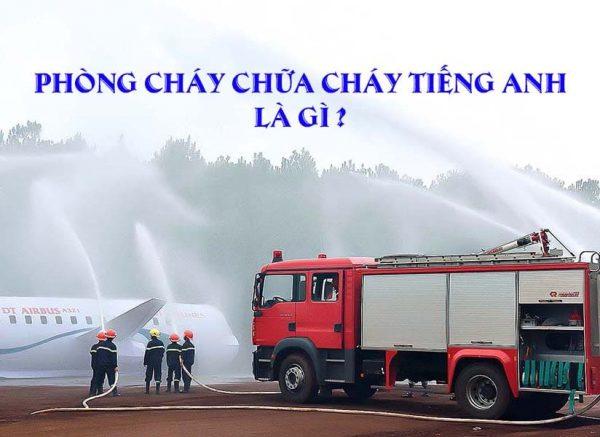 Photo of Phòng cháy chữa cháy tiếng Anh