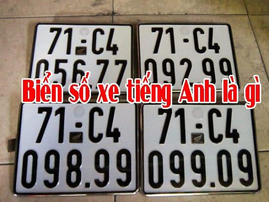 Photo of Biển số xe tiếng Anh là gì