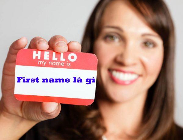Photo of First name là gì