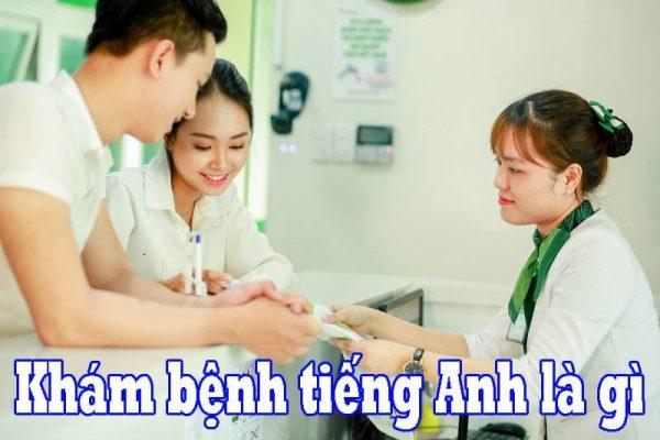 Photo of Khám bệnh tiếng Anh là gì