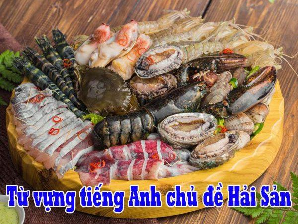 Tổng hợp Từ vựng tiếng Anh về các loại hải sản