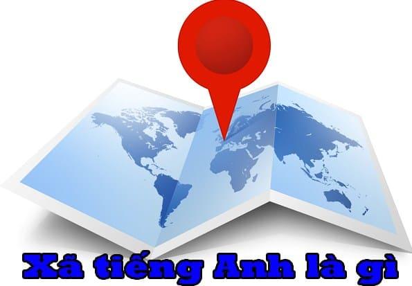 Photo of Xã tiếng Anh là gì – Ấp tiếng Anh là gì ? Thị xã tiếng Anh là gì
